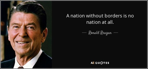 quote-a-nation-without-borders-is-no-nation-at-all-ronald-reagan-114-13-60